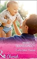 Wanted: Texas Daddy (Texas Legacies: The Lockharts, Book 4)