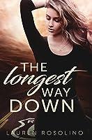 The Longest Way Down (Beauty in the Breakdown Book 2)