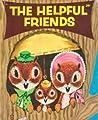 The Helpful Friends by Crosby Bonsall