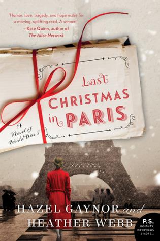 Last Christmas In Paris Book.Last Christmas In Paris A Novel Of World War I By Hazel Gaynor