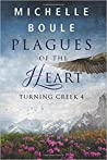 Plagues of the Heart (Turning Creek 4)
