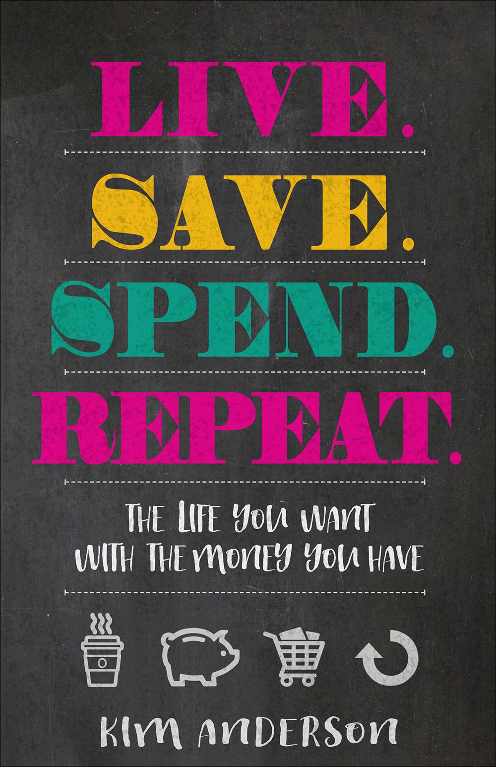 Live. Save. Spend