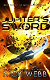 Jupiter's Sword (Earth Dawning, #2)