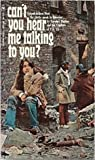 Can't you hear me talking to you? by Caroline Mirthes
