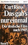 Das gab's nur einmal: Der deutsche Film nach 1945, Band 5