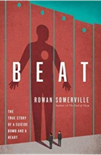 Beat: The true story of a suicide bomb and a heart