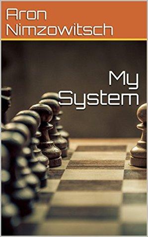 my system nimzowitsch
