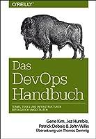 Das DevOps-Handbuch: Teams, Tools und Infrastrukturen erfolgreich umgestalten (Animals)
