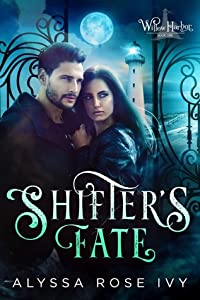 Shifter's Fate (Willow Harbor, #1)