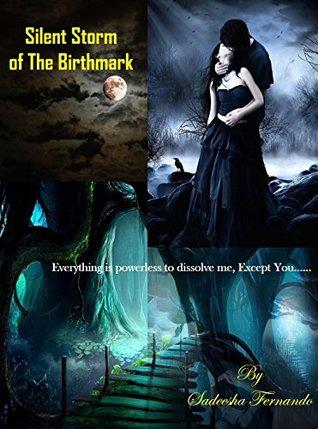Silent Storm of The Birthmark