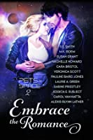 Embrace the Romance (Pets in Space Anthologies, #2)