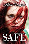SAFE (Jagged Scars Duet #1)
