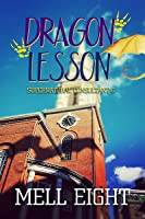 Dragon Lesson (Supernatural Consultant #6)