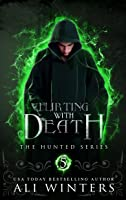Flirting with Death (The Hunted, #1.5)