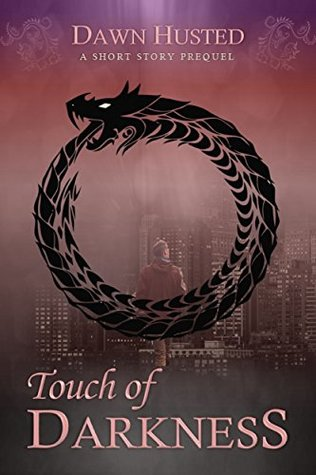 Touch of Darkness by Dawn Husted