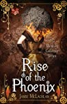 Rise of the Phoenix (The Memory Collector, #3)