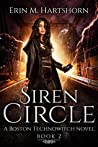 Siren Circle: A Boston Technowitch Novel, Book 2