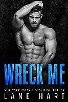 Wreck Me: An Older Man, Younger Woman Romance