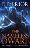 Download ebook The Nameless Dwarf (Chronicles of the Nameless Dwarf, #1-5) by D.P. Prior