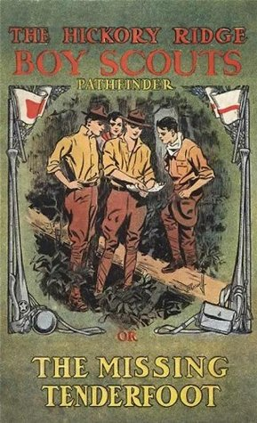 Pathfinder (The Missing Tenderfoot) (Illustrated) (The Hickory Ridge Boy Scouts Book 3)