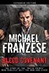"""Blood Covenant: The Story of the """"Mafia Prince"""" Who Publicly Quit the Mob and Lived"""