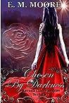 Chosen By Darkness: Reverse Harem (A Ravana Clan Vampire Serial Book 1)