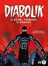 Diabolik. Il re del terrore by Angela Giussani