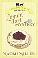 Lemon Tart Mystery (Amish Sweet Shop Mystery) (Volume 3)