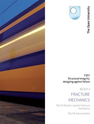 Elastic-plastic Fracture Mechanics and Case Studies by Open