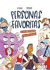 Personas Favoritas: Un libro sobre la amistad cuando dejamos de ser niños