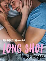 Long Shot (Under the Covers)