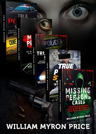 Unsolved Mysteries: Bizarre Stories That Stumped Us All: What Happened, Where Did They Go? (True Police Stories Book 1)