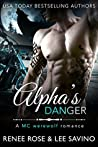 Alpha's Danger (Bad Boy Alphas, #2)