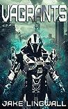 Vagrants (Vagrants Series Book 1)