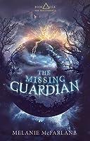 The Missing Guardian (The Descendants, #1)