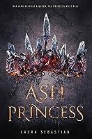 Ash Princess (Ash Princess Trilogy #1)
