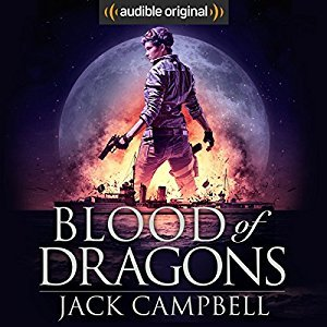 Blood of Dragons by Jack Campbell