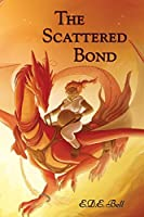 The Scattered Bond (Shkode #3)