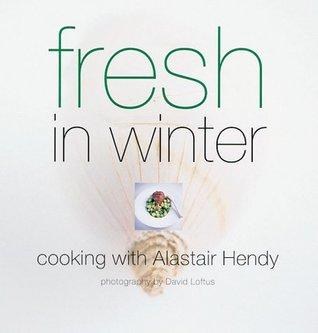 Fresh in Winter (Seasonal cookbooks)