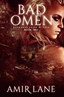 Bad Omen (Morrighan House Witches #2)