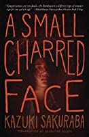 A Small Charred Face
