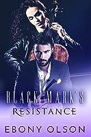 Black Mark's Resistance