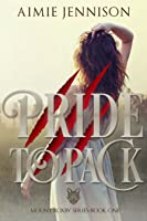 Pride to Pack (Mount Roxby, #1)