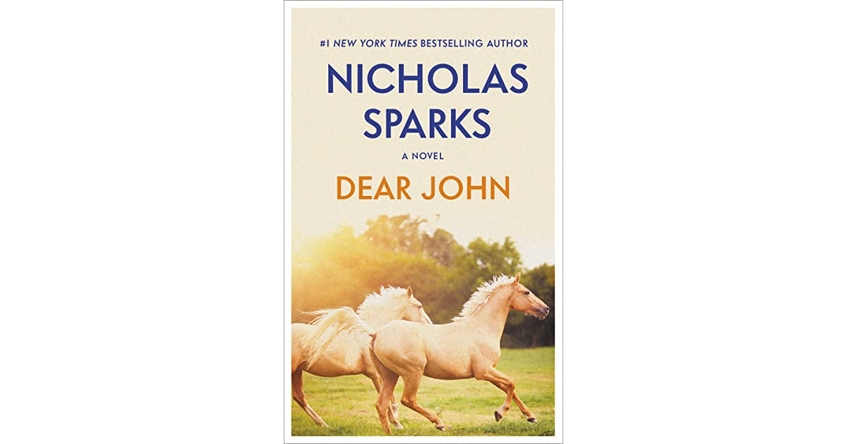 dear john by nicholas sparks book report Dear john by nicholas sparks it is a love story that makes me feel very romantic this book is the best love story that i've read before when i'm reading this story, i felt that i'm inside the character of the story.