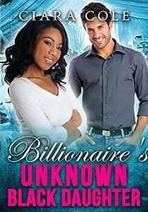 Billionaire's Unknown Black Daughter
