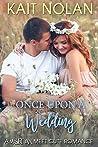 Once Upon A Wedding (Misfit Inn, #1.5; Meet Cute Romance, #6)