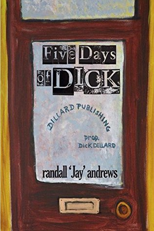 Five Days of Dick