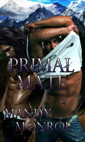 Primal Mate (Mountain Men I) Limited Edition