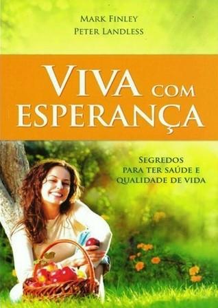 Viva com Esperança by Mark A. Finley