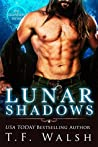 Lunar Shadows by T.F. Walsh